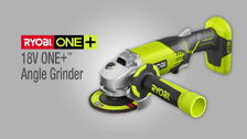 About Ryobi One+ 18V 115mm Angle Grinders